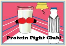 Milk Protein Fight Club