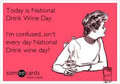 national-drink-wine-day-someecards